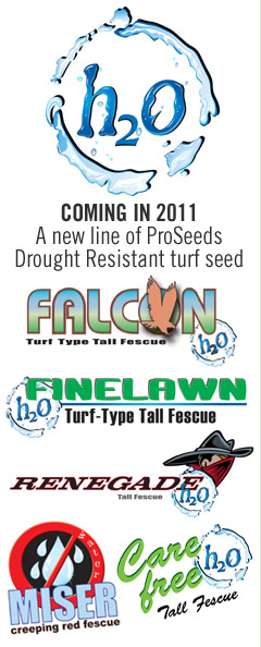 A new line of drought resistant turf coming 2011